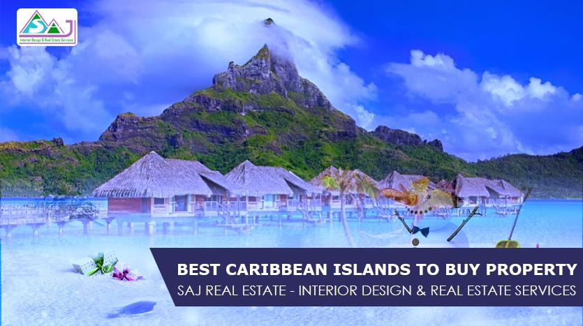 Best Caribbean islands to buy property